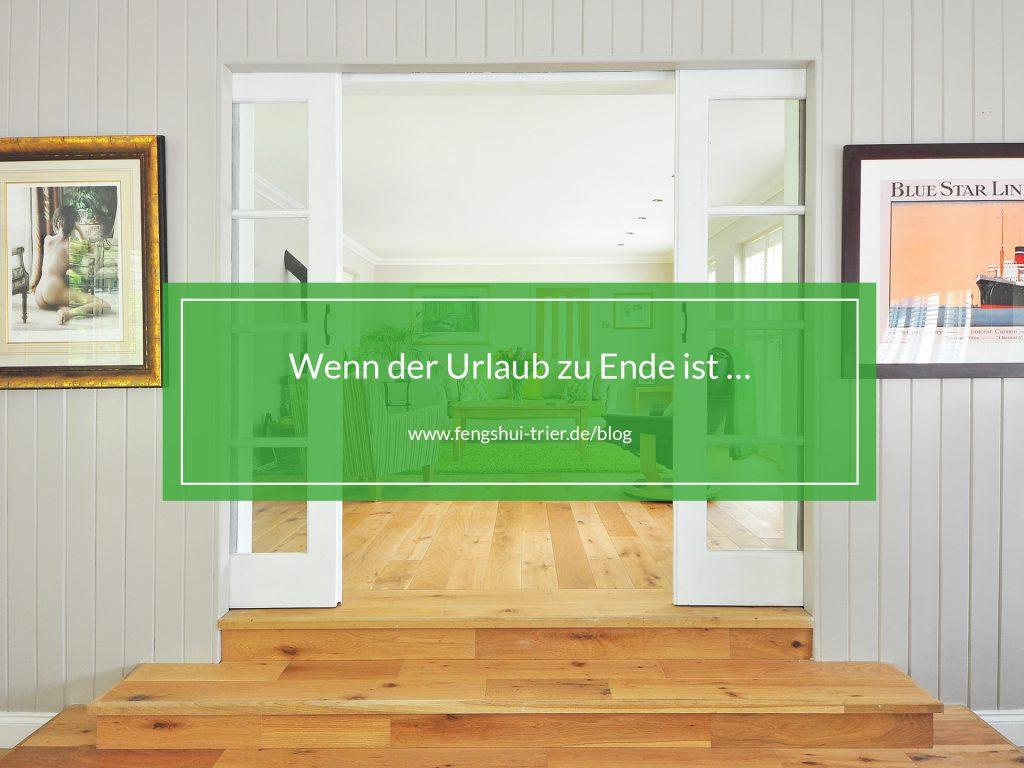 urlaub_zu_ende_fengshuitrierblog