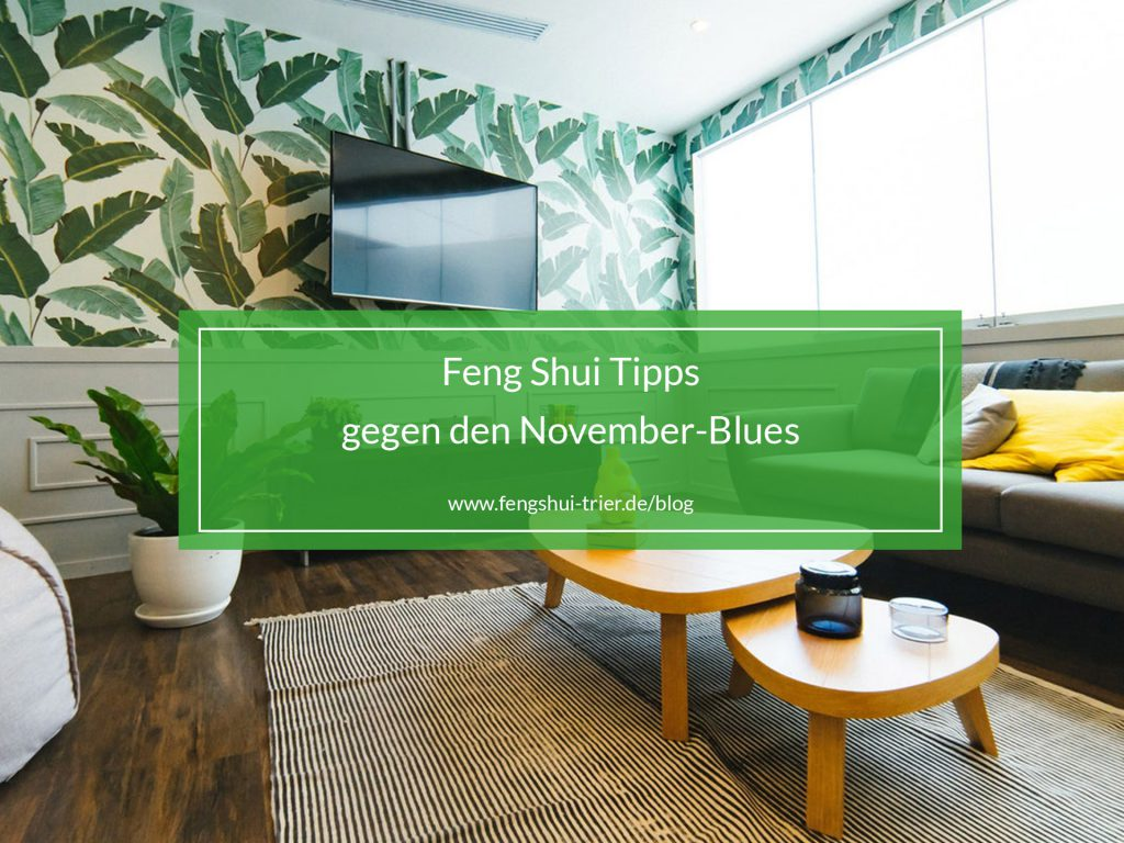 november_blues_fengshuitrierblog