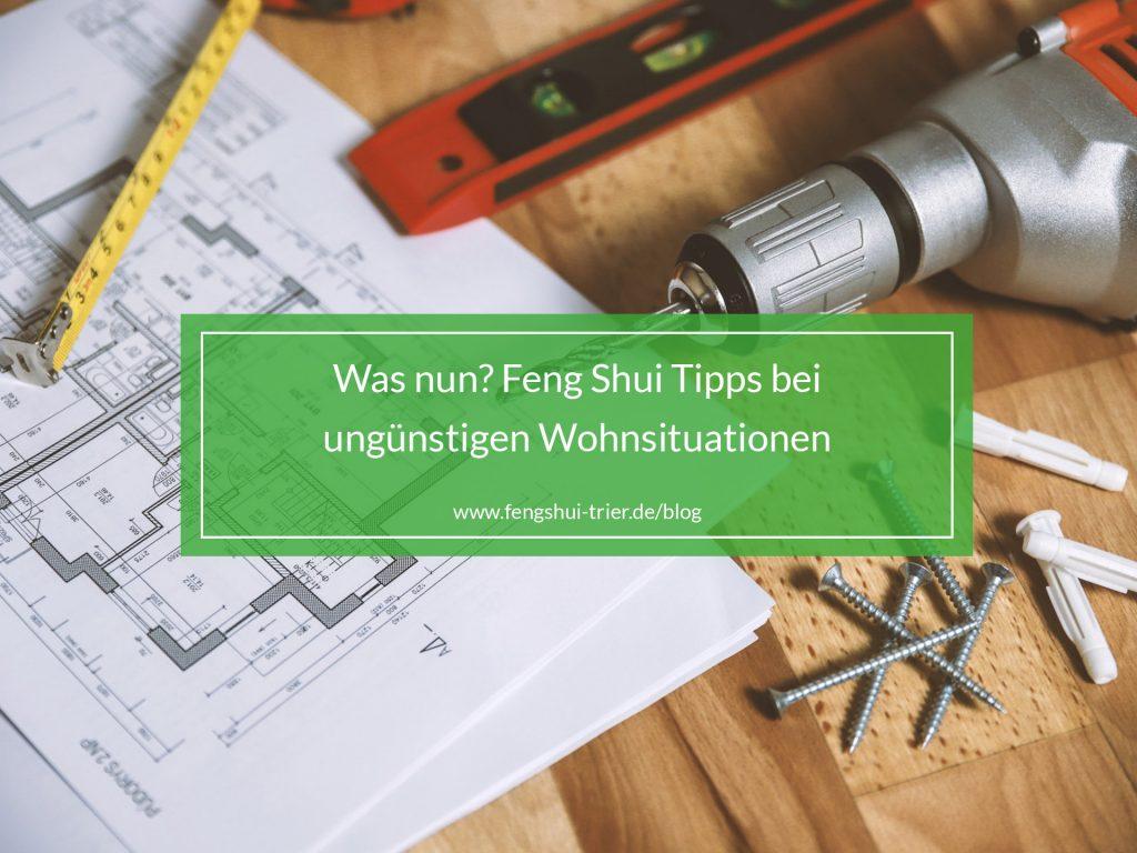 unguenstige_wohnsitation_fengshuitrierblog