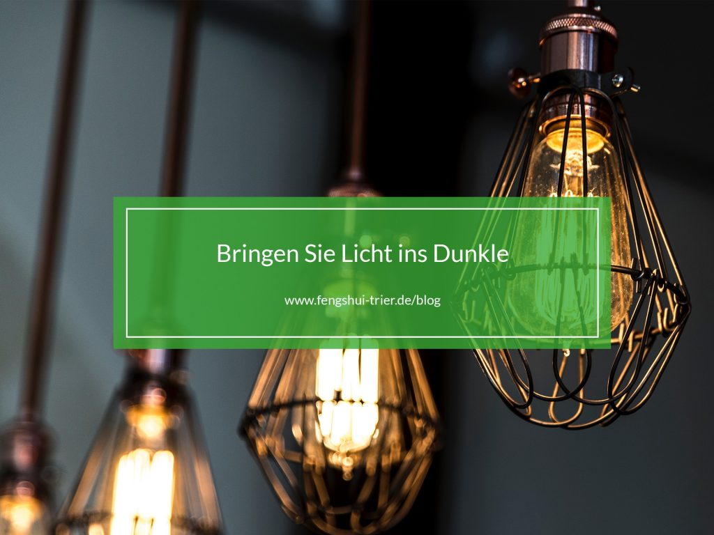 licht_ins_dunkle_fengshuitrierblog