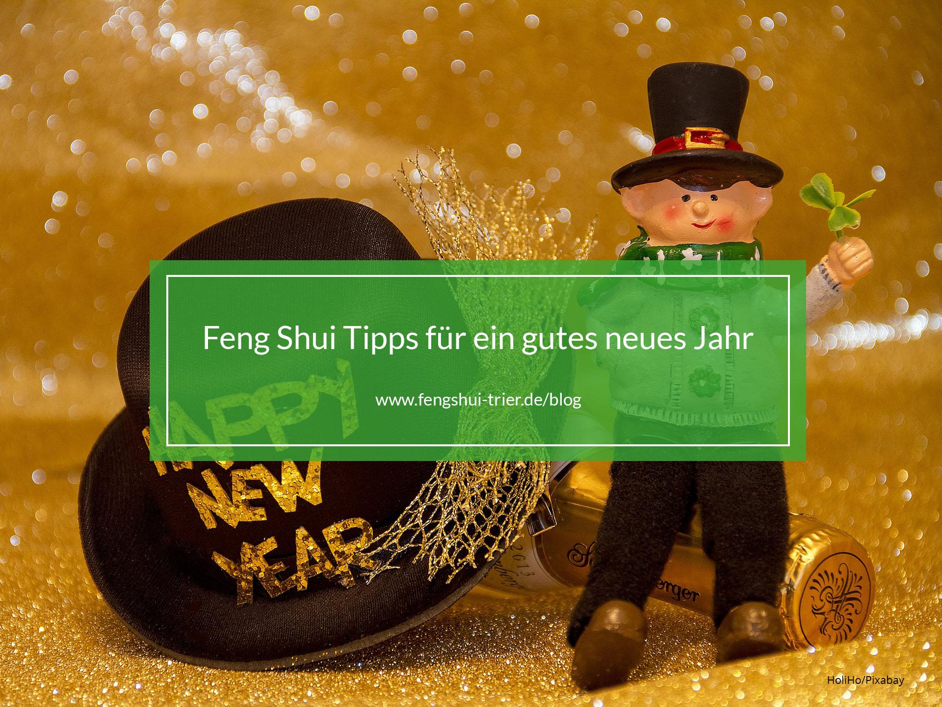 Feng Shui Tipps für ein gutes neues Jahr